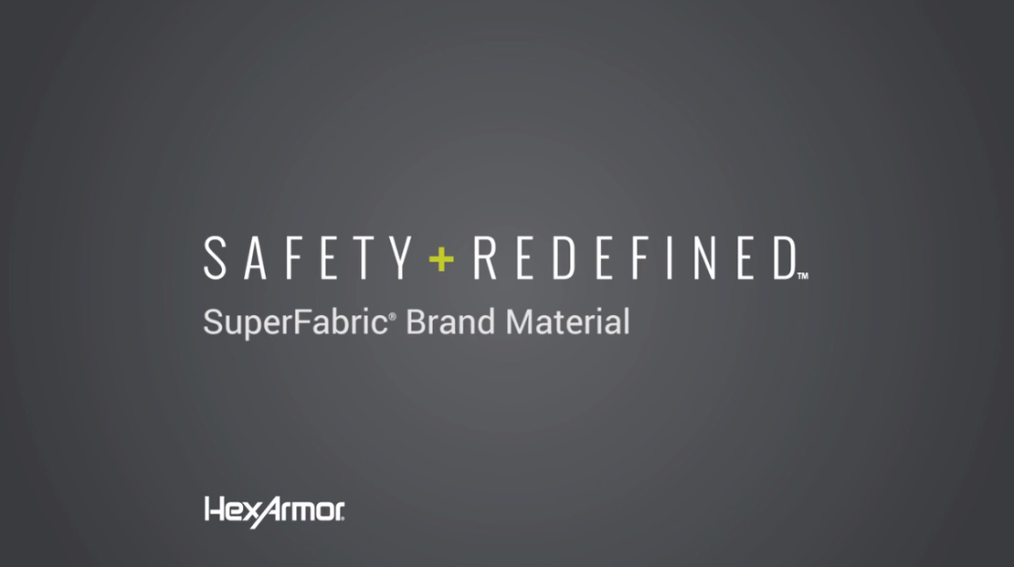 SuperFabric Brand Material | Safety Redefined | HexArmor®