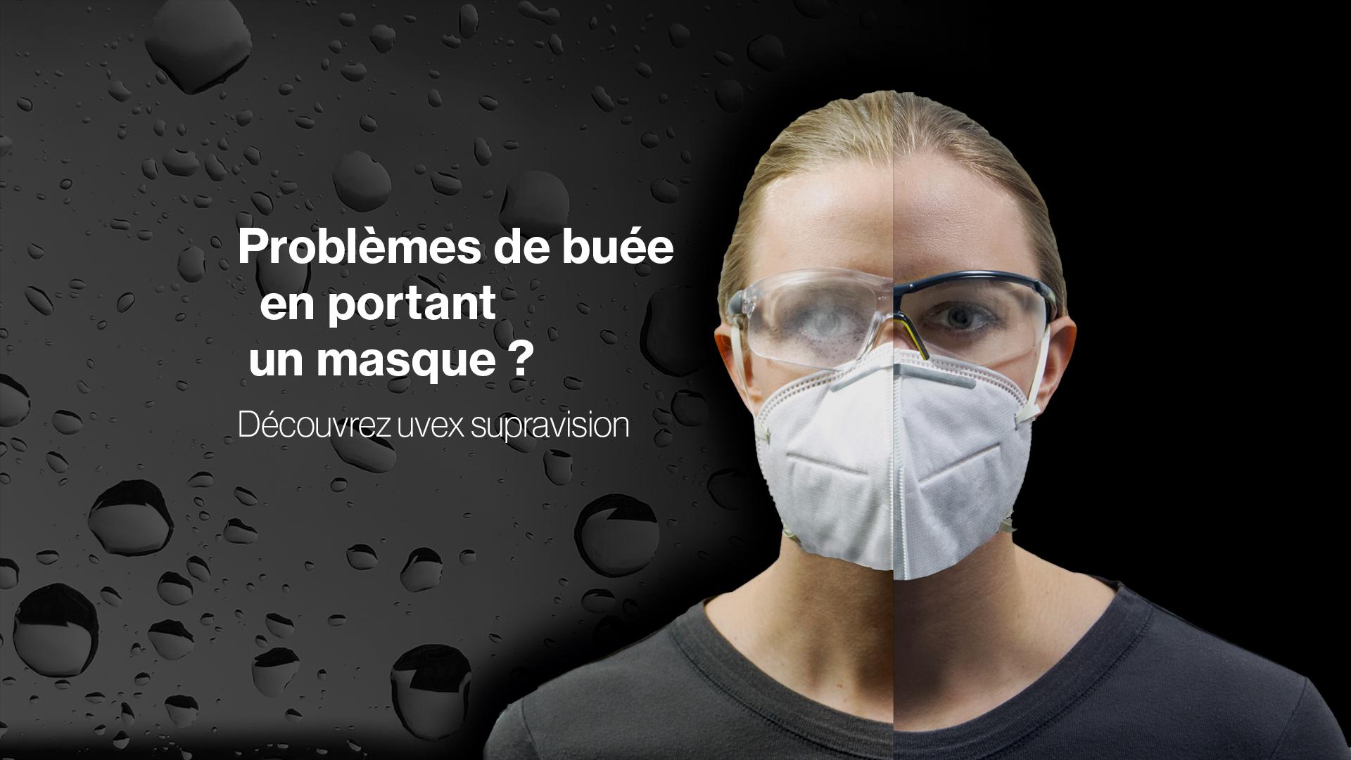 Porter des lunettes de protection avec un masque - risques de formation de buée