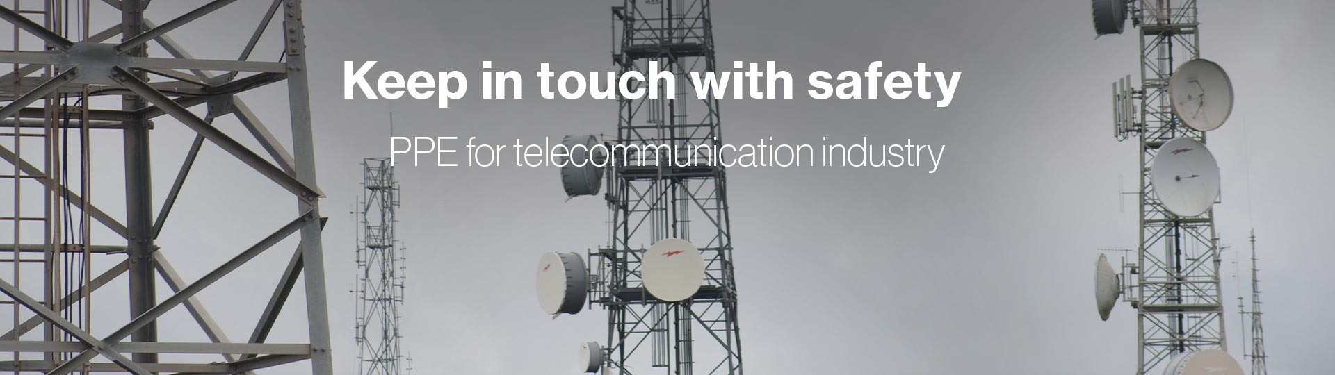 PPE perfectly suited to telecoms industry
