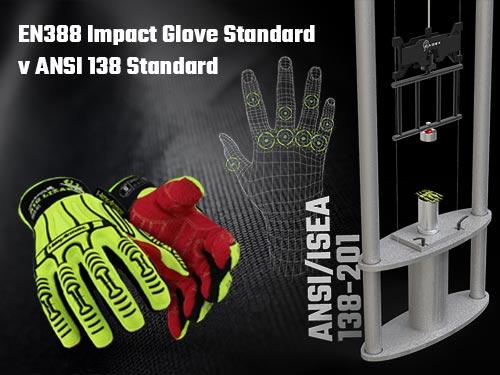 Guide to the EN388 Impact Glove Standard v ANSI 138 Standard