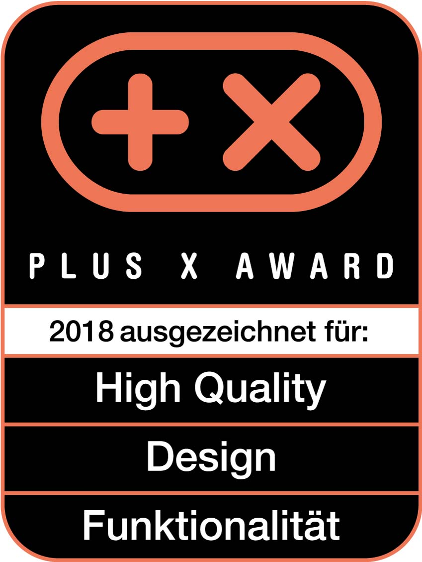 Plus X Award 2018 - High Quality, Design, Funktionalität